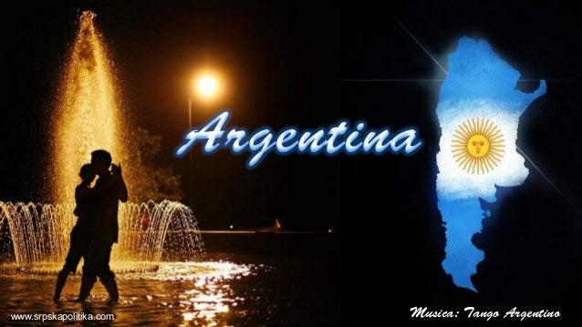 www.srpskapolitika.com Musica: Tango Argentino