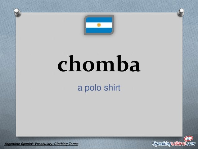 corpiño a bra  Argentine Spanish Vocabulary: Clothing Terms