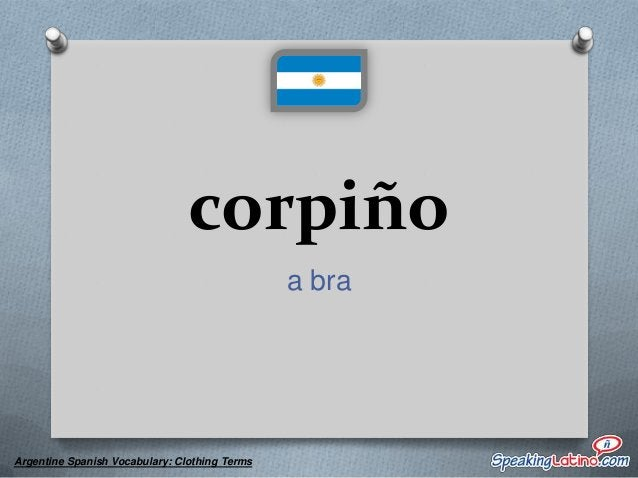 lienzos men's underwear  Argentine Spanish Vocabulary: Clothing Terms