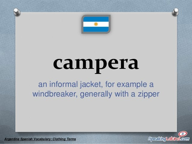 chancleta any type of open shoe, sandal, etc.  Argentine Spanish Vocabulary: Clothing Terms