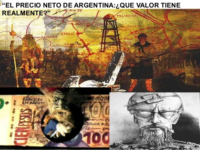 """""""EL PRECIO NETO DE ARGENTINA:¿QUE VALOR TIENE REALMENTE?"""""""