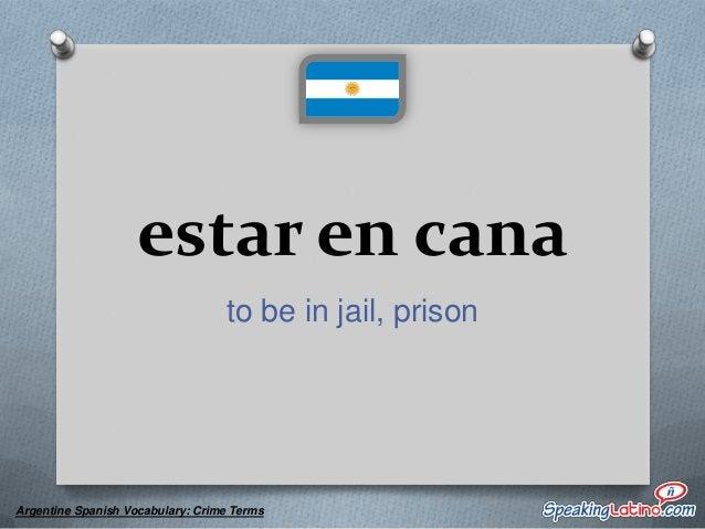 falopa drugs  Argentine Spanish Vocabulary: Crime Terms