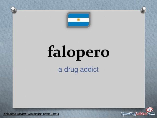 gato a prostitute  Argentine Spanish Vocabulary: Crime Terms