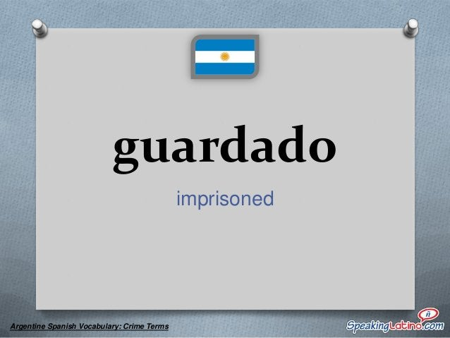 punga a pick-pocket  Argentine Spanish Vocabulary: Crime Terms