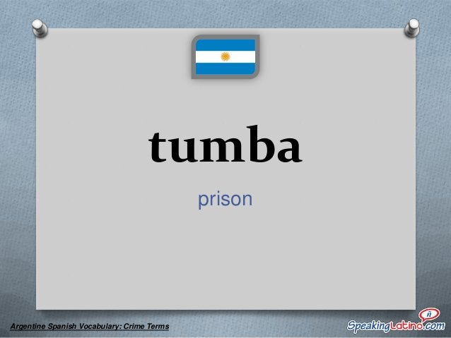 yuta a police officer  Argentine Spanish Vocabulary: Crime Terms