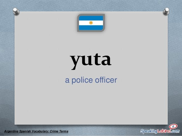 Crime Words in Spanish Flash Cards: Argentina Spanish Expressions