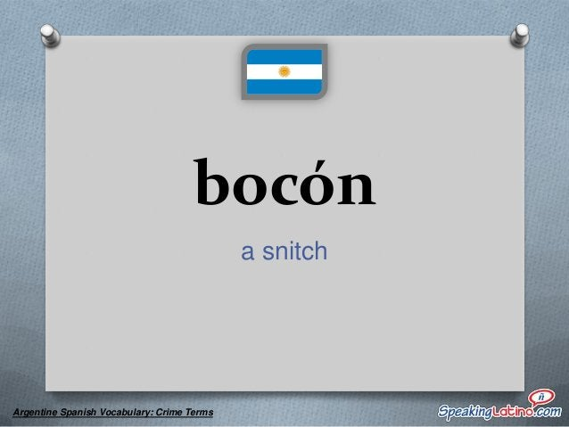 boga lawyer  Argentine Spanish Vocabulary: Crime Terms