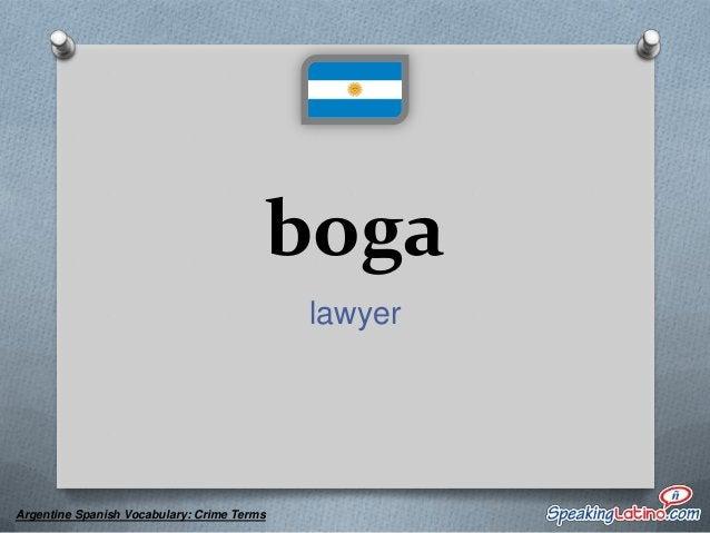 botonazo a snitch  Argentine Spanish Vocabulary: Crime Terms