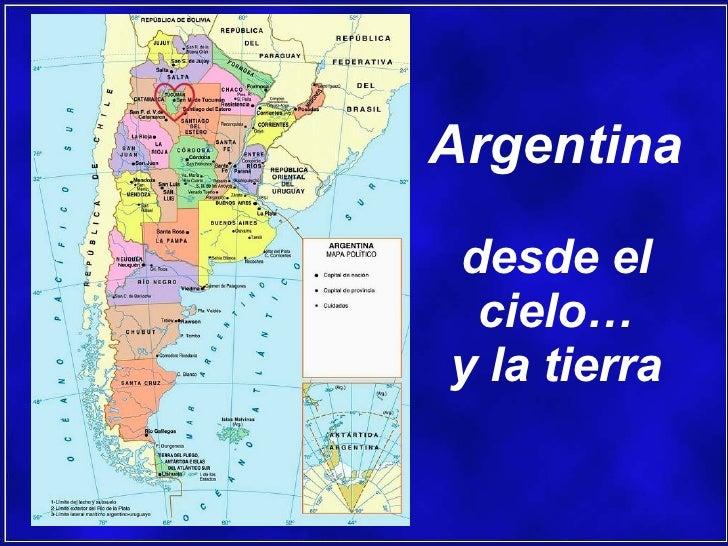 Argentina   desde el cielo… y la tierra