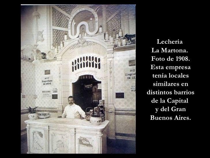 Lechería  La Martona.  Foto de 1908. Esta empresa tenía locales similares en distintos barrios de la Capital  y del Gran B...