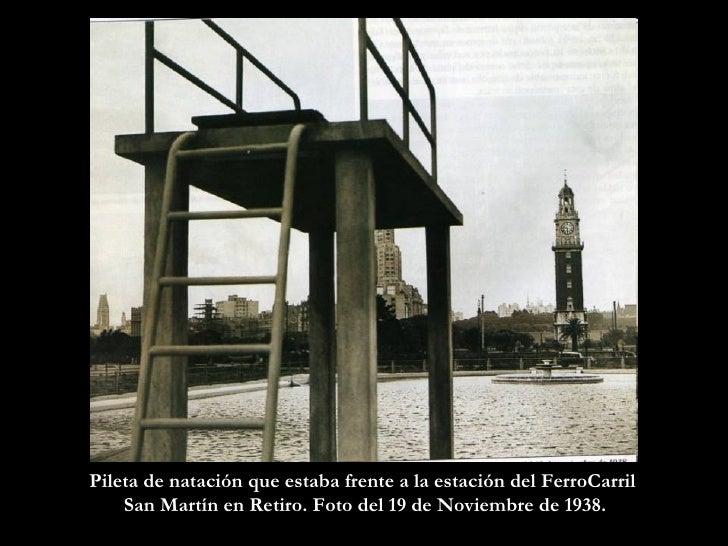 Pileta de natación que estaba frente a la estación del FerroCarril  San Martín en Retiro. Foto del 19 de Noviembre de 1938.