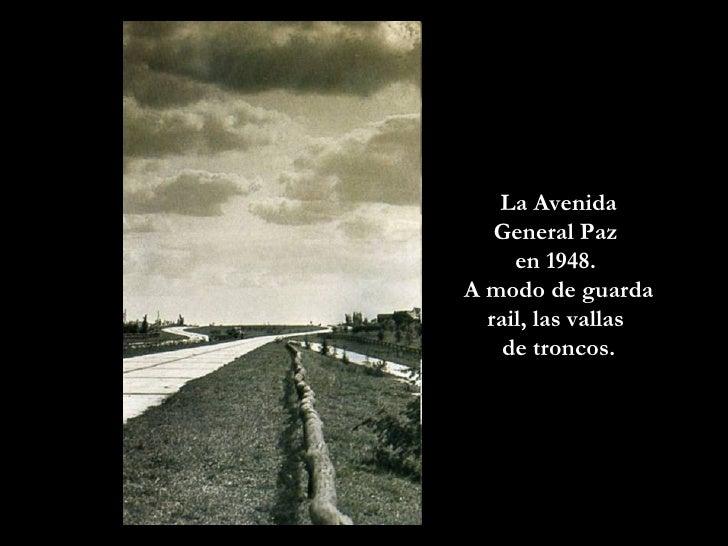 La Avenida General Paz  en 1948.  A modo de guarda rail, las vallas  de troncos.