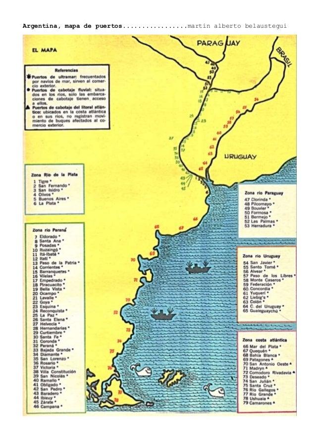 Argentina, mapa de puertos.................martin alberto belaustegui