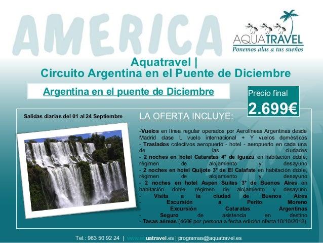 Aquatravel |      Circuito Argentina en el Puente de Diciembre       Argentina en el puente de Diciembre                  ...
