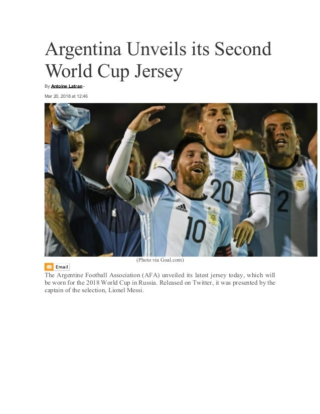 7d8b85df3 Argentina Unveils its Second World Cup Jersey By Antoine Latran - Mar 20