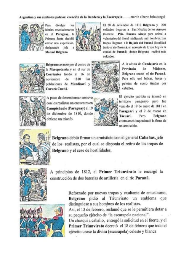Argentina y sus simbolos patrios:  creación dela Bandera y la Escantpela . ... .. . .murtin alberto bclaustegui     r) ¡.1...