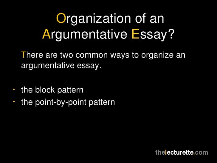 argumentative essays 5 organization of an argumentative essay
