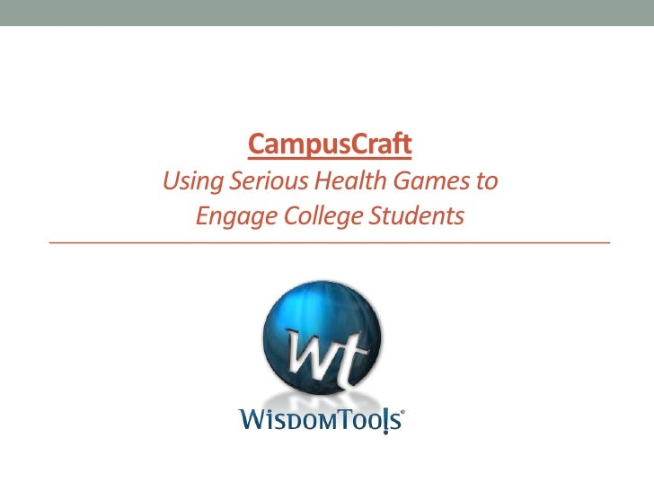 CampusCraftUsing Serious Health Games to Engage College Students <br />