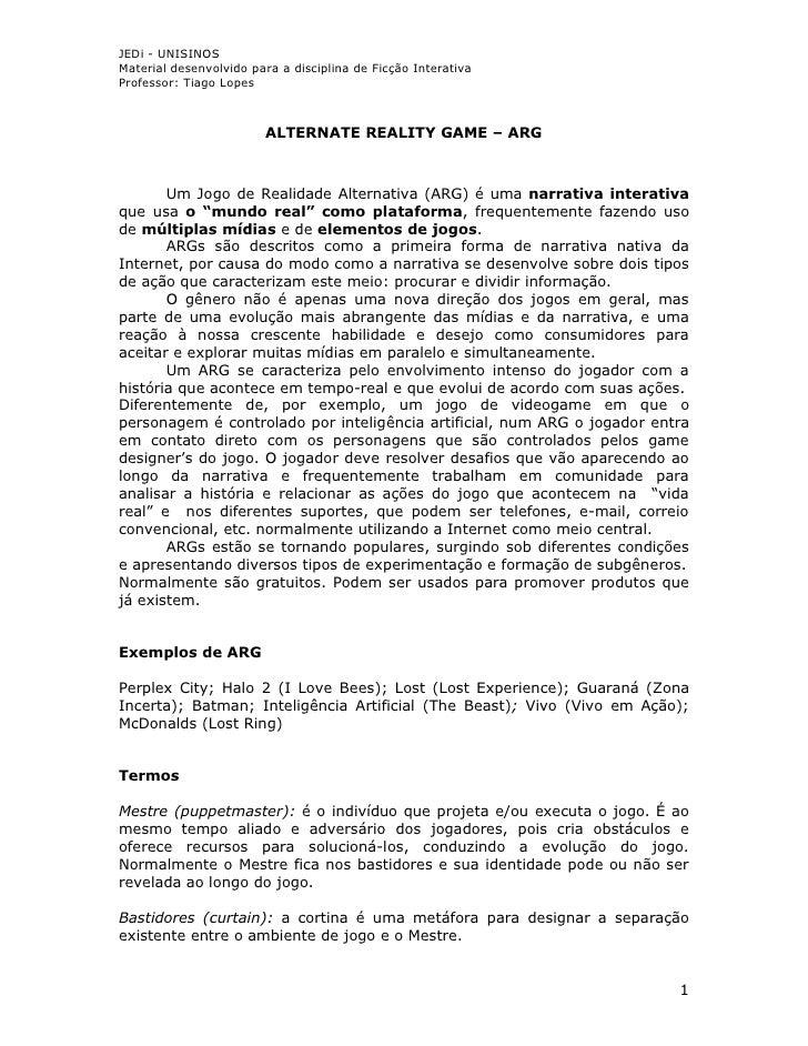 JEDi - UNISINOS Material desenvolvido para a disciplina de Ficção Interativa Professor: Tiago Lopes                       ...