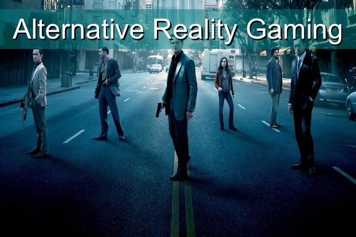 Alternative Reality Gaming