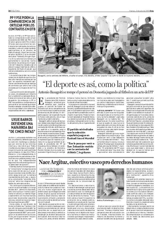 24 POLITIKA Viernes, 2 de julio de 2010 Deia BILBAO. Diferentes personalidades implicadas en la defensa de los dere- chos ...
