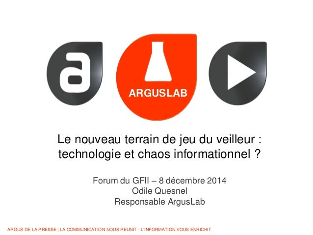 ARGUS DE LA PRESSE | LA COMMUNICATION NOUS REUNIT - L'INFORMATION VOUS ENRICHIT CONQ - YOUNOMIE ARGUSLAB Le nouveau terrai...