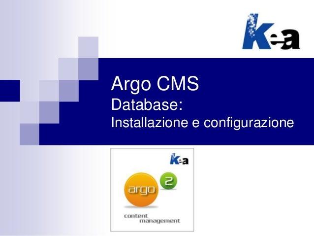 Argo CMS Database: Installazione e configurazione