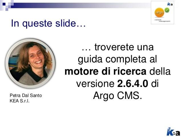 Argo CMS: il motore di ricerca della versione 2.6.4.0 Slide 2