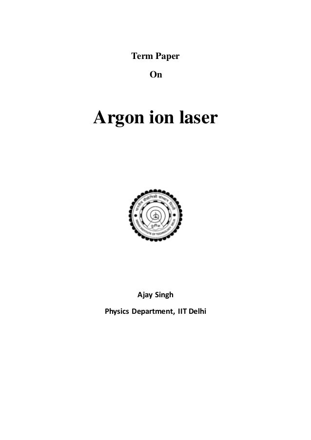term paper on lasers On this page you can learn how to write a research paper on communication studies you can also download a sample of research paper on communication studies.