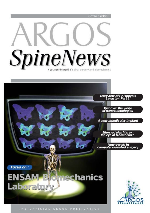 October 2000 News from the world of Spinal surgery and biomechanics Focus on : Discover the world of nanotechnologies A ne...