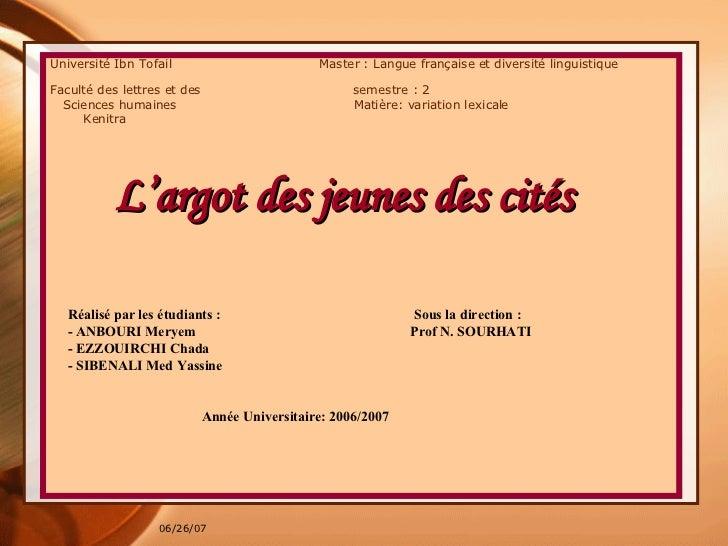 Université Ibn Tofail  Master : Langue française et diversité linguistique  Faculté des lettres et des  semestre : 2  Scie...