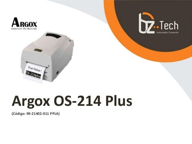 Argox OS-214 Plus (Código: 99-21402-011 PPLA)