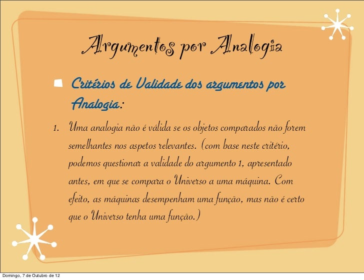 Argumentos por Analogia                              Critérios de Validade dos argumentos por                             ...