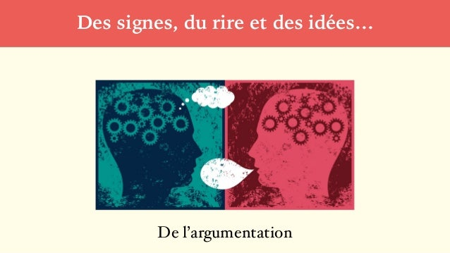 Des signes, du rire et des idées… De l'argumentation