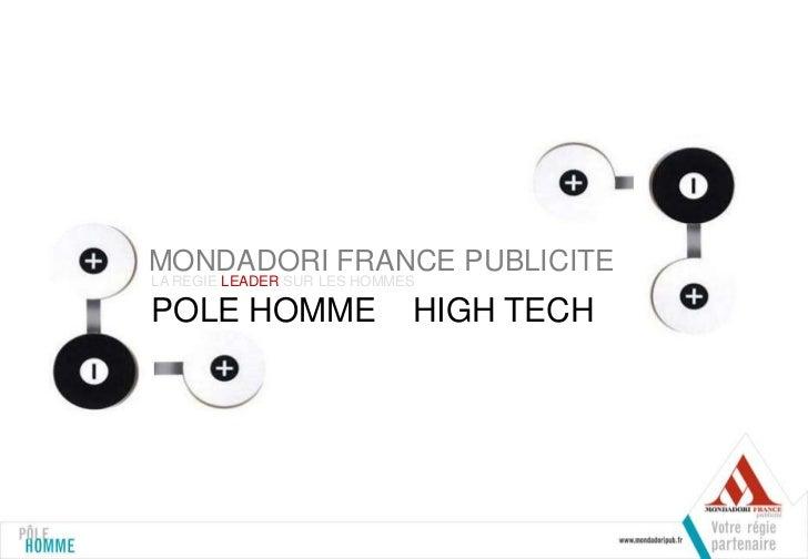MONDADORI FRANCE PUBLICITELA REGIE LEADER SUR LES HOMMESPOLE HOMME                   HIGH TECH
