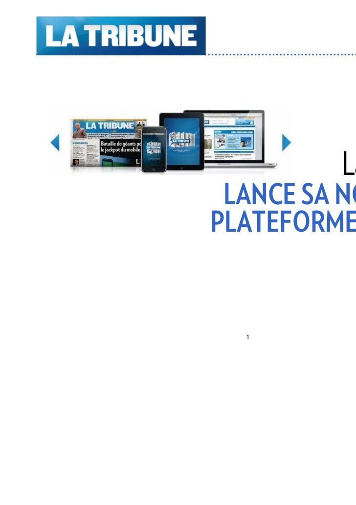 La Tribune LANCE SA NOUVELLEPLATEFORME BOURSE                 Mai 2011  1