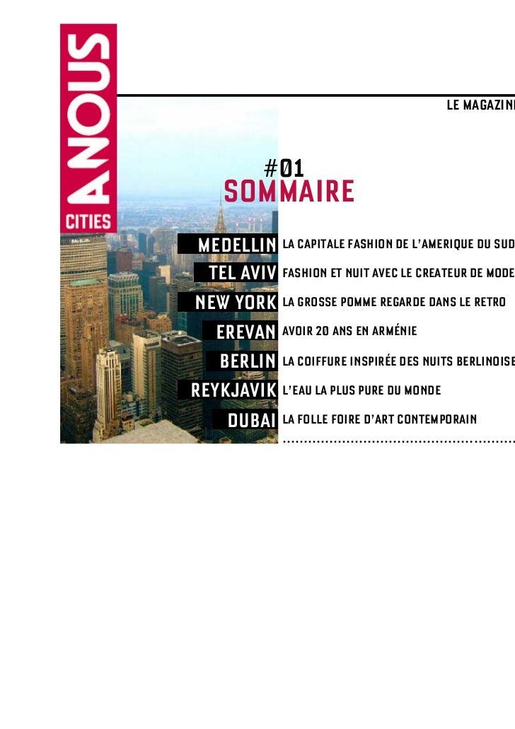A NOUS CITIES                                            LE MAGAZINE QUI VA VOIR AILLEURS >>>            #01     SOMMAIRE ...