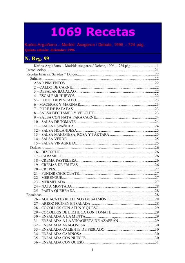 Karlos Arguiñano .- Madrid: Asegarce / Debate, 1996 .- 724 pág............................1 Introducción.....................