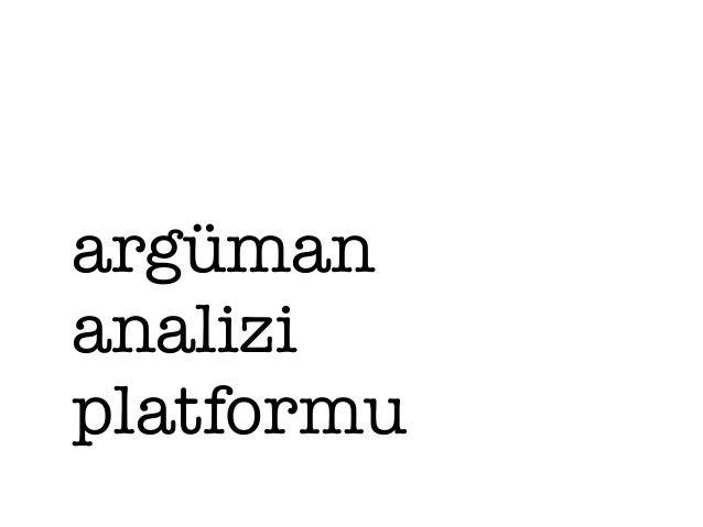 argüman  analizi  platformu