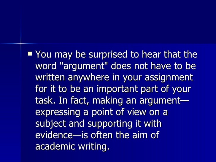 <ul><li>You may be surprised to hear that the word &quot;argument&quot; does not have to be written anywhere in your assig...