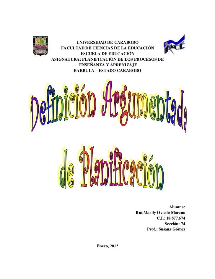 UNIVERSIDAD DE CARABOBO    FACULTAD DE CIENCIAS DE LA EDUCACIÓN           ESCUELA DE EDUCACIÓNASIGNATURA: PLANIFICACIÓN DE...