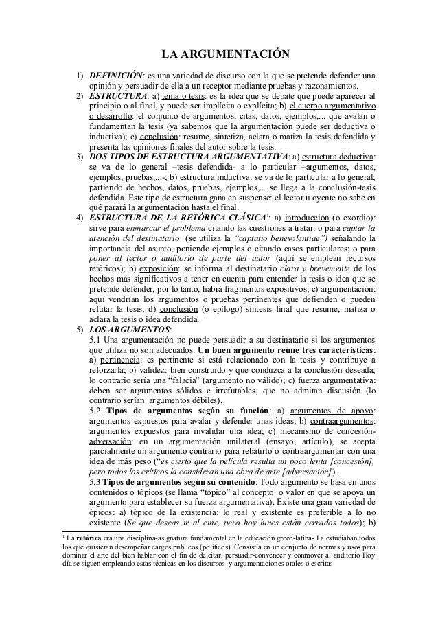 LA ARGUMENTACIÓN 1) DEFINICIÓN: es una variedad de discurso con la que se pretende defender una opinión y persuadir de ell...