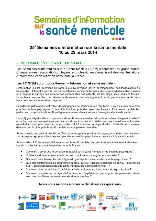 25e Semaines d'information sur la santé mentale 10 au 23 mars 2014 « INFORMATION ET SANTE MENTALE » Les Semaines d'Informa...