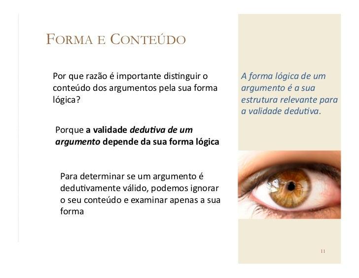 FORMA E CONTEÚDOPor que razão é importante dis@nguir o         A forma lógica de um conteúdo dos...