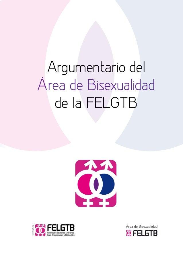 Argumentario del Área de Bisexualidad de la FELGTB