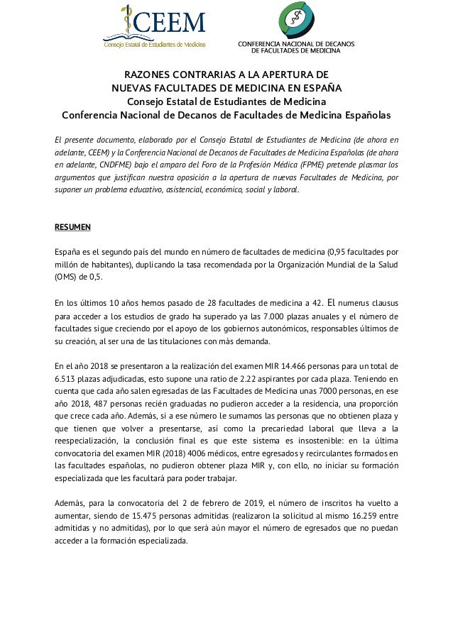 RAZONES CONTRARIAS A LA APERTURA DE NUEVAS FACULTADES DE MEDICINA EN ESPAÑA Consejo Estatal de Estudiantes de Medicina Con...