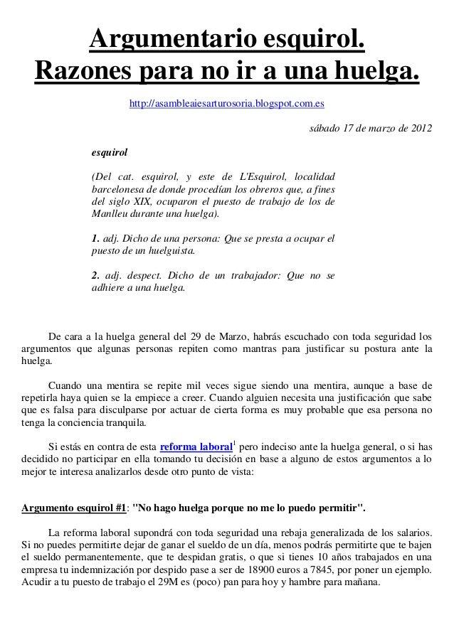 Argumentario esquirol.  Razones para no ir a una huelga.                           http://asambleaiesarturosoria.blogspot....