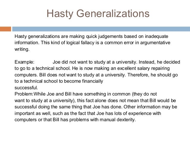 a hasty generalization