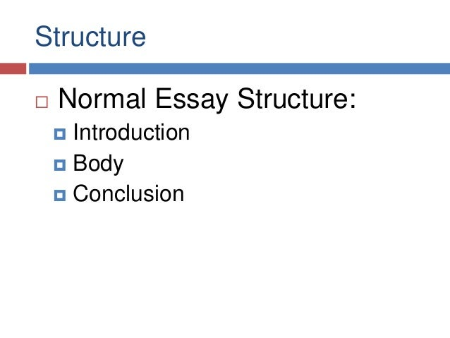 argumentative essays structure  normal essay structure  introduction
