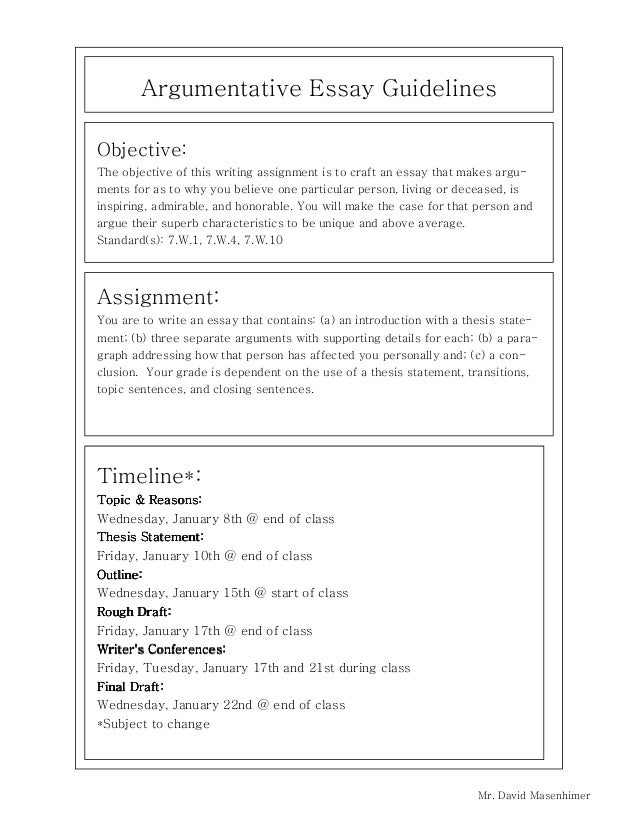 Argumentative Essay Guidelines Objective: The objective of this writing assignment is to craft an essay that makes argumen...